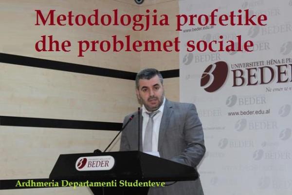 Metodologjia profetike dhe problemet sociale