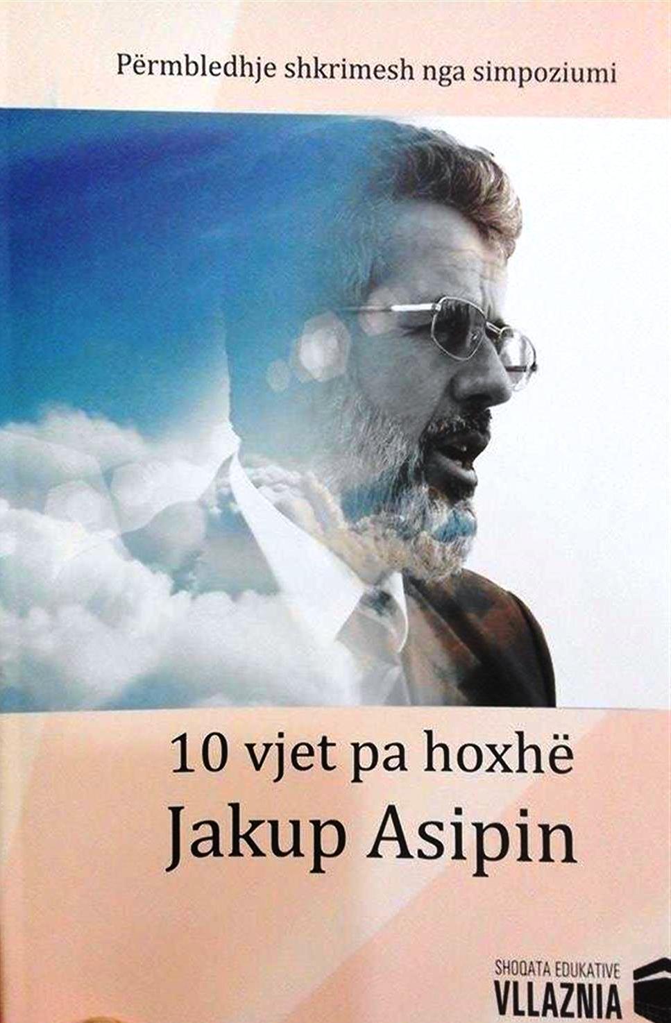 10 vjet pa Jakup Hasipin